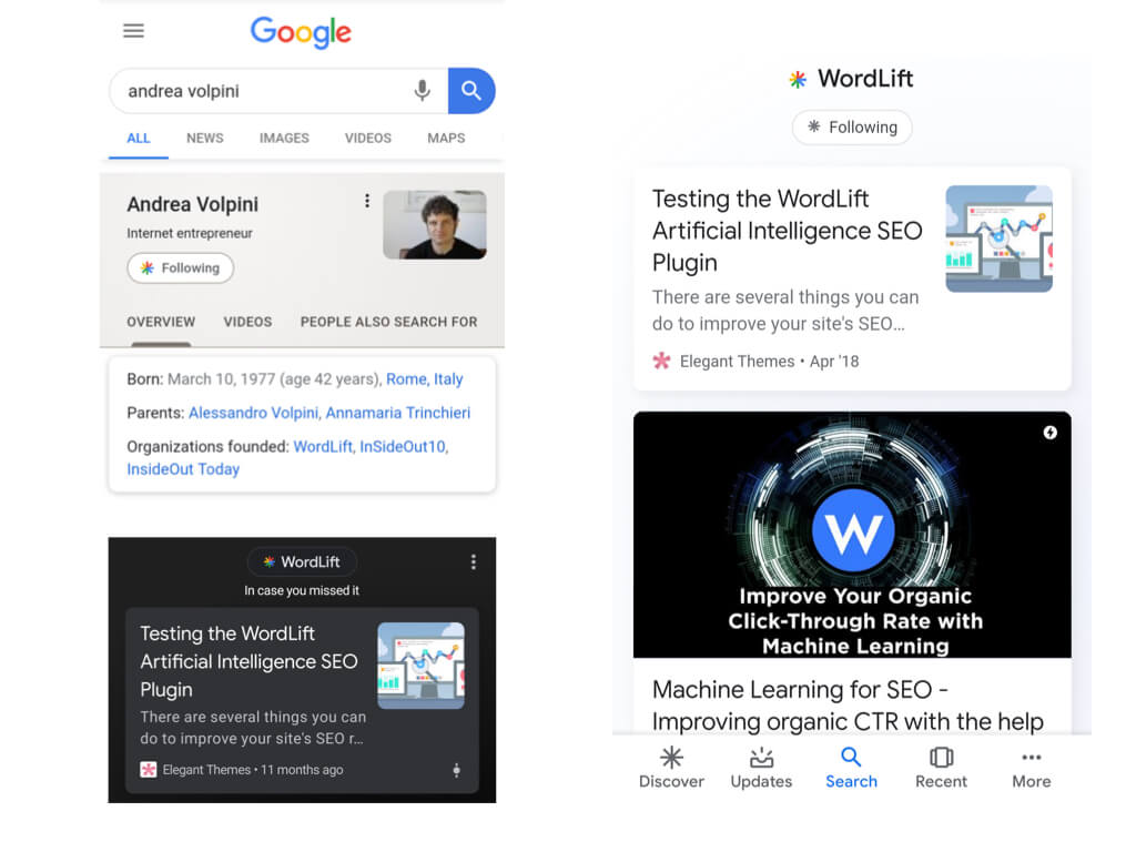 In these examples, we see that from Google Search I can start following persons that are already in the Google Knowledge Graph and the user experience in Discover for content related to the entity WordLift.