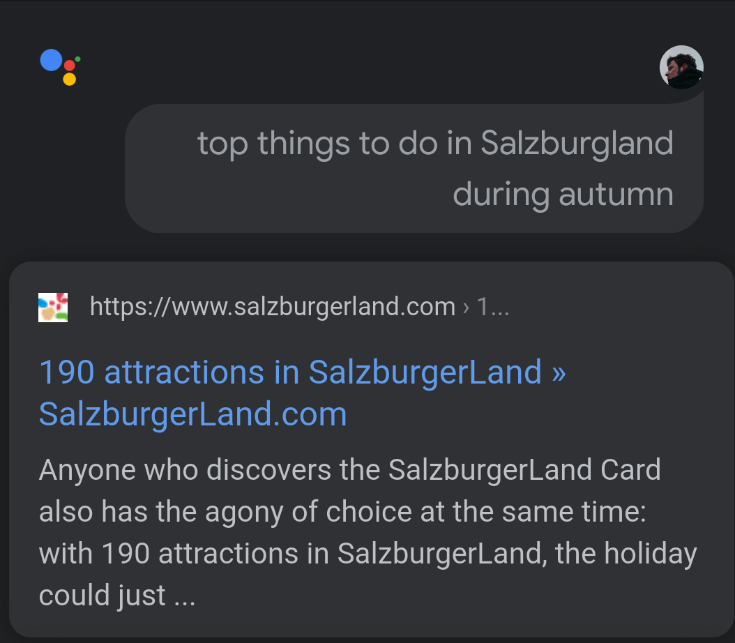 A long tail query on the Google Assistant (Salzburgerland attractions)