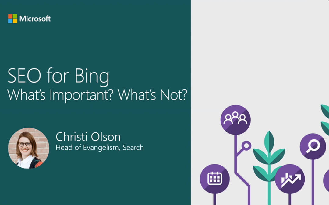 SEO for Bing | Webinar with Christi Olson