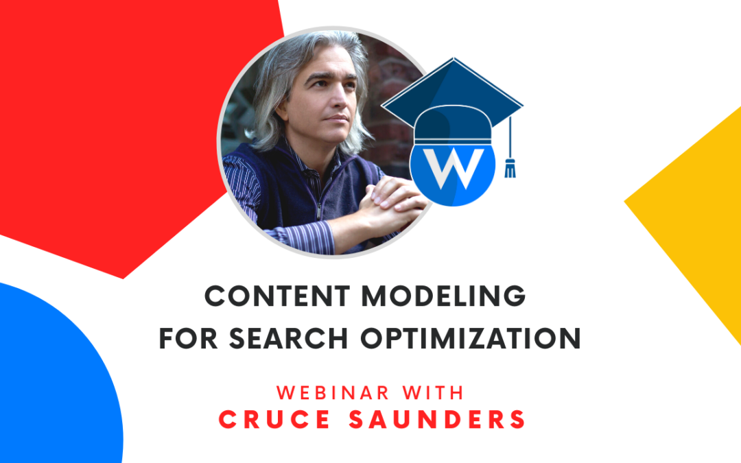 Content Modeling for Search Optimization with Cruce Saunders