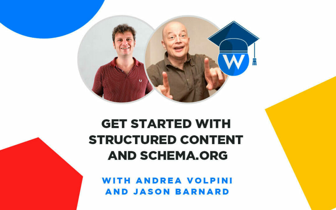 Get Started with Structured Content and Schema.org