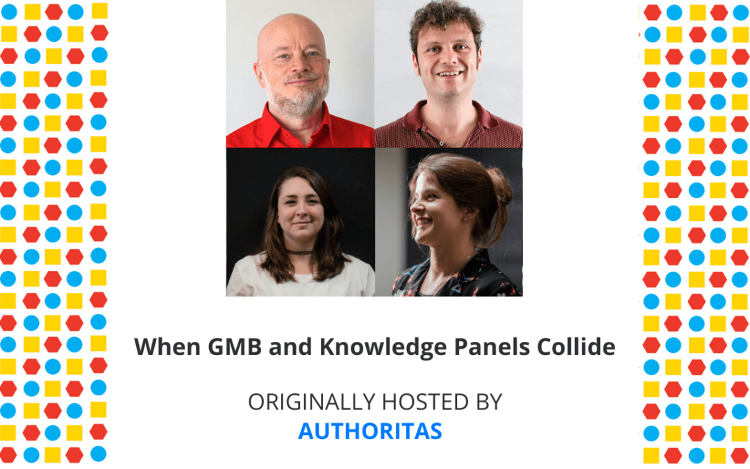 When GMB and Knowledge Panels Collide — Live Webinar with Andrea Volpini, Jason Barnard, and Paige Hobart
