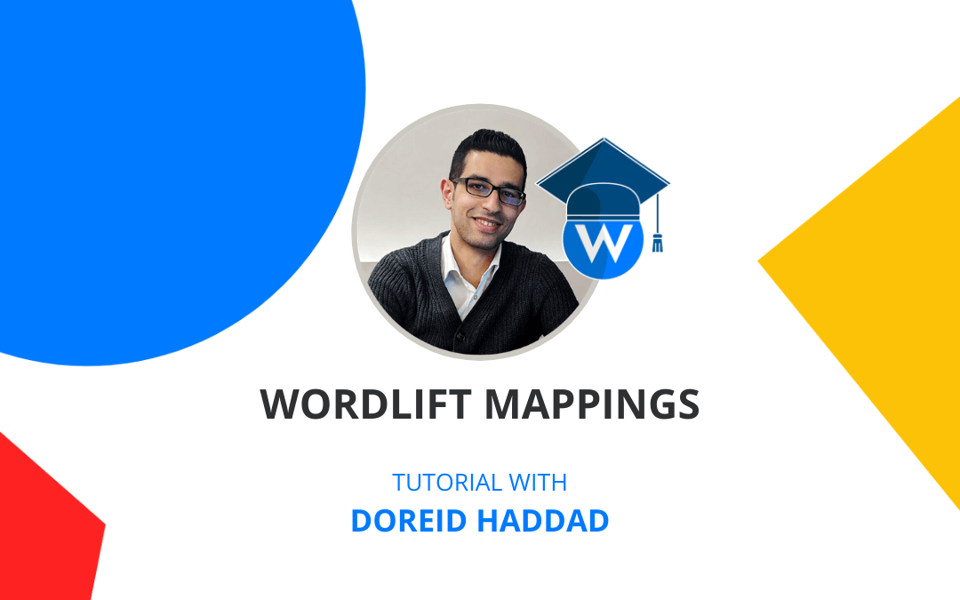 [Tutorial] Enhance your content model with schema.org markup using WordLift Mappings